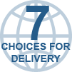 7 Delivery Choices!